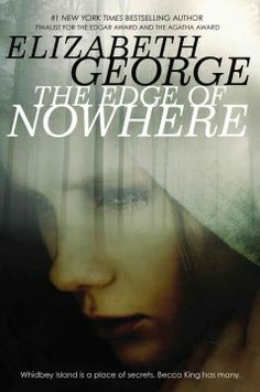 The edge of nowhere / Elizabeth George. 2013 Edgar Award Nominee. When her mother abandons her on Whidbey Island, Washington, a fourteen-year-old girl with psychic abilities meets a Ugandan orphan with a secret.
