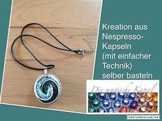 Kapsel Schmuck Anleitung - Halskette mit einfacher Technik - die magische (Kaffee-) Kapsel - YouTube