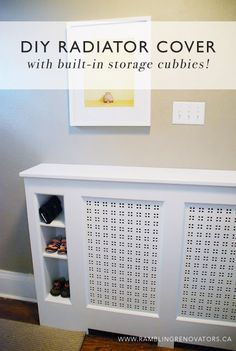 Like the storage idea near door - DIY Radiator Cover with storage cubbies | Ramblingrenovators.ca