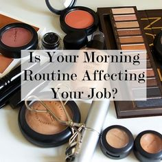 Morning Routine Affecting Your Job