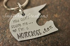 """Motocross Dirt Bike Helmet Hand Stamped Key Chain """"you can't scare me I'm a MOTOCROSS Mom"""""""