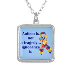 Autism is not a tragedy, ignorance is pendants