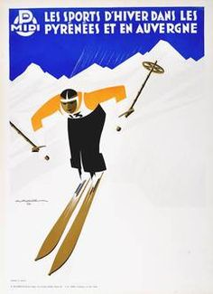 Original Vintage Art Deco Ski Poster - Winter Sport In The Pyrenees And Auvergne
