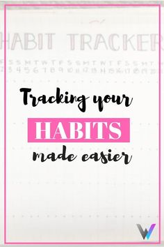 Make little things count by journaling your habits with a habit tracker. Make your own today.