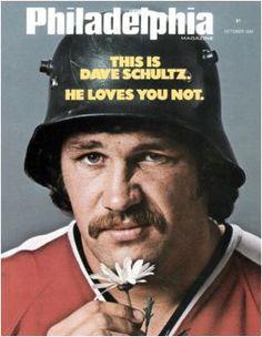 Broad Street Bully - Dave Schultz. Philadelphia Flyers.