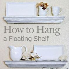 How to hang a floating shelf. Easy tutorial, so you can do it too. Foolproof method. #DIY #home #decor