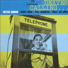 """Dexter Gordon's """"Dexter Calling..."""" album #NowPlaying #Jazz"""