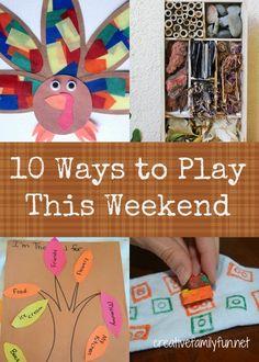 10 Ways to Play This Weekend: Week 52 ~ Creative Family Fun
