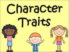 Character Traits Power PointWhat is a character trait?Ways to identify character traits.Practice Slides.