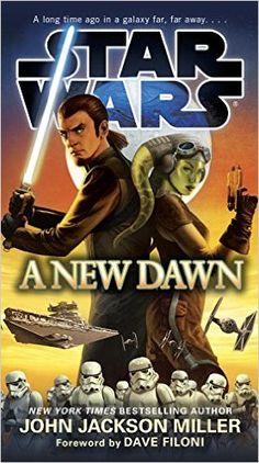 Star Wars: A New Dawn: John Jackson Miller, Dave Filoni: 9780553391473: Amazon.com: Books