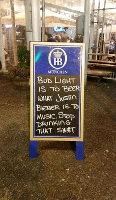 Bud Light Is To Beer What Justin Bieber Is To Music...
