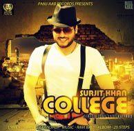 College Surjit Khan Mp3 Songs