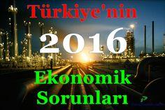 Türkiye'nin 2016 Yılı Ekonomik Sorunları - https://www.paradestek.com/turkiye-2016-yili-ekonomik-sorunlari/