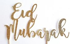 Check out this item in my Etsy shop https://www.etsy.com/ca/listing/505477903/eid-mubarak-cake-topper-glitter-gold