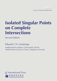 Isolated singular points on complete intersections / Eduard J. N. Looijenga. (2013). Máis información: http://intlpress.com/site/pub/pages/books/items/00000402/index.html