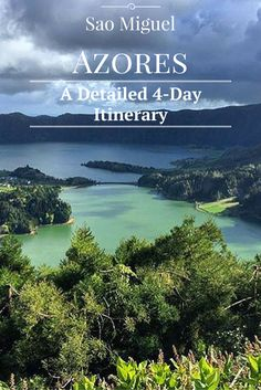 The perfect 4-day Itinerary for exploring Sao Miguel, Azores..including map!