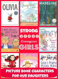 A collection of Brave, Strong, Courageous Storybook Characters for Our Daughters.