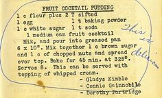 The Vintage Recipe Project Fruit Cocktail Pudding Cake Flour On My Face Retro Recipes, Old Recipes, Cookbook Recipes, Fruit Recipes, Dessert Recipes, Cooking Recipes, Picnic Recipes, Blender Recipes, Sweets