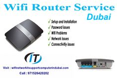 We are providing Wifi router #Service also like Troble-shooting,Router installations in #dubai. Call : 971526420202 Visit : http://wifinetworkitsupportcomputerindubai.com/ We are dealing with all best brands like #Cisco router, Netgear, Belkin, D-link, Asus Wifi Router, Digisol, TP-Link #router, N150 D-Link Cloud Router, N300 D-Link Router, N150 Netgear router, #Netgear Classic Router, USB #wifi router, USB wifi TP-Link router,USB –D-link router, etc.