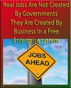 We have to be clear  Presidents don't create jobs  Free Enterprise and business does    Sometimes I just have to say it like it is!    Even if you are doing a little bit like hiring someone to clean your house, or to do your lawn, you are doing more to contribute to the economy.