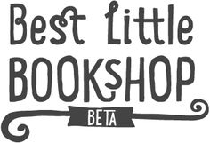 Have you heard of the Best Little Bookshop? They had a desire to do something different with bookselling online. An excitement about trying to recapture the essence of a professional bookseller, a concept they felt had taken something of a battering over the last few years. Take a moment to check them out because they are succeeding!