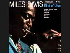 Miles Davis - Kind of Blue [full album] One of my favs. Great version of Stella by Starlight