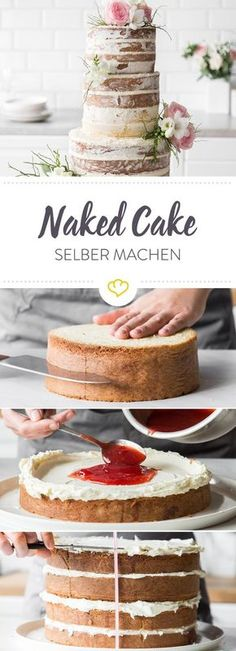 Dieser Naked Cake ist die flexibelste und einfachste Do-it-yourself-Hochzeitstor. This naked cake is the most flexible and easiest do-it-yourself wedding cake you& ever bake. You can freely vary the size and taste. Food Cakes, Cupcake Cakes, Bolo Diy, Bolos Naked Cake, Nake Cake, Diy Wedding Cake, Naked Wedding Cake Recipe, Wedding Cake Recipes, Diy Cake