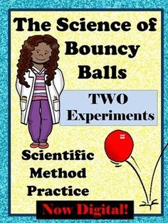 Bouncy Ball Scientific Method Experiments: Drop Height and Elasticity- DIGITAL!