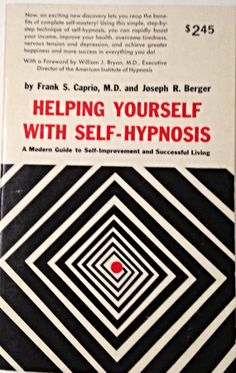 Helping Yourself with Self-Hypnosis, Red White Black 1969, Self-help