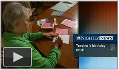 This retired teacher still takes the time to write all of her former students birthday cards. Via DarynKagan.com