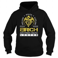 EIRICH Legend - EIRICH Last Name, Surname T-Shirt #jobs #tshirts #EIRICH #gift #ideas #Popular #Everything #Videos #Shop #Animals #pets #Architecture #Art #Cars #motorcycles #Celebrities #DIY #crafts #Design #Education #Entertainment #Food #drink #Gardening #Geek #Hair #beauty #Health #fitness #History #Holidays #events #Home decor #Humor #Illustrations #posters #Kids #parenting #Men #Outdoors #Photography #Products #Quotes #Science #nature #Sports #Tattoos #Technology #Travel #Weddings…