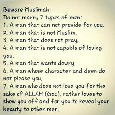 Muslimah Beware of 7 types of men! Islam Muslim, Allah Islam, Islam Quran, Islam Religion, Hadith, Alhamdulillah, Islamic Inspirational Quotes, Islamic Quotes, Islam Marriage
