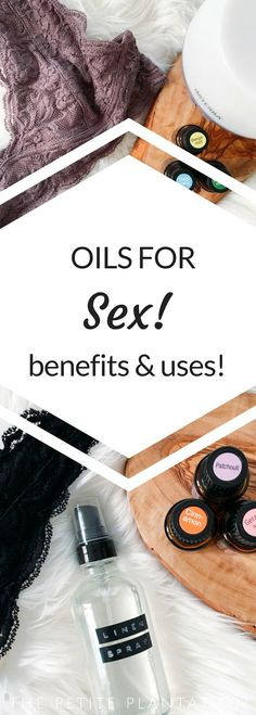 With Valentine's Day on the horizon I thought I would do a fun post on Oils for Sex and Intimacy because after all, sex is good for you! R...