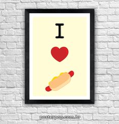 Poster I Love Hot Dog
