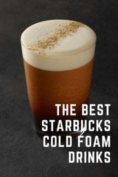 Gone are the days when enjoying delicious coffee was limited to a frothy steaming cup. Starbucks stayed on their perfect brand to introduce the cold foam drink experience, to relish at any time you plan to, even as a refreshment under the hot raging sun during summer. Explore my must-try list of Starbucks cold foam drinks to find your next favorite coffee! #starbucks #coffee Coffee Cream, Coffee Type, Black Coffee, Iced White Chocolate Mocha, Chocolate Coffee, London Fog Tea Latte, Matcha Tea Latte, Cinnamon Dolce Latte, Cinnamon Drink