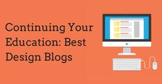 Best Design Blogs to Follow To Keep Your Skills Sharp