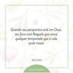 Quando sua perspectiva Max Lucado, Jesus Prayer, Jesus Christ, King Of My Heart, Inner Peace, Gods Love, Savior, Reiki, Prayers