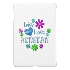 Live Love Photography Case For The iPad Mini Custom Brandable Electronics Gifts for your buniness #electronics #logo #brand