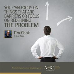 """""""You can focus on things that are barriers or focus on redefining the problem. Tech Quotes, Mapping Software, Technology Quotes, App Development, Famous Quotes, Inspire Me, Quotations, Wisdom, Words"""