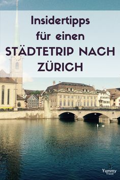 Zurich insider tips - insider tips, food and secret places in Zurich - What more could you want than a metropolis right on the water, with a view of the Alps and a histor - Zurich, Interrail Europe, Travel Around The World, Around The Worlds, Reisen In Europa, Next Holiday, Secret Places, World Pictures, Photos Du
