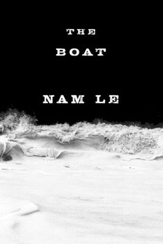 Mary Lum - The Boat by Nam Le