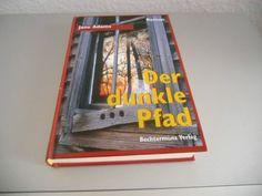 Jane Adams-Der dunkle Pfad-Roman-Bechtermünz Verlag 1999 Gebundene Ausgabe