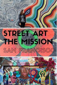 San Francisco's Mission District Street Art - LiveRecklessly.com