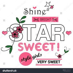 Fashion Shine Girl T Shirt Design Stok İllüstrasyon 1232921365 Funny Shirt Sayings, Shirts With Sayings, Slogan, Brochure Design Inspiration, Textiles, Toddler Boy Outfits, Bright Stars, Girls Tees, Kids Prints