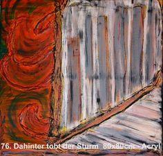 Gemälde in Acryl auf Leinwand in Keilrahmen - Titel: Dahinter tobt der Sturm | KunstiX