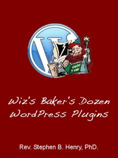 Wiz's Baker's Dozen WordPress Plugins available on Amazon http://goo.gl/6JO7K