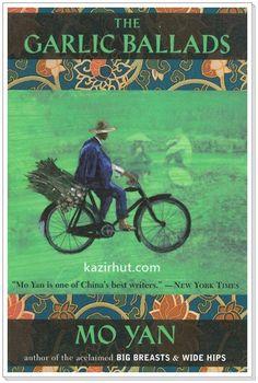 Nobel Prize Winner (2012) Mo Yan's Collection:  The Garlic Ballads
