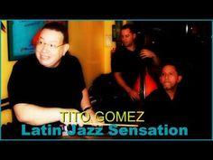 TITO Gomez, LATIN JAZZ SENSATION @ HAVANA CENTRAL, Anabacoa Coa Coa