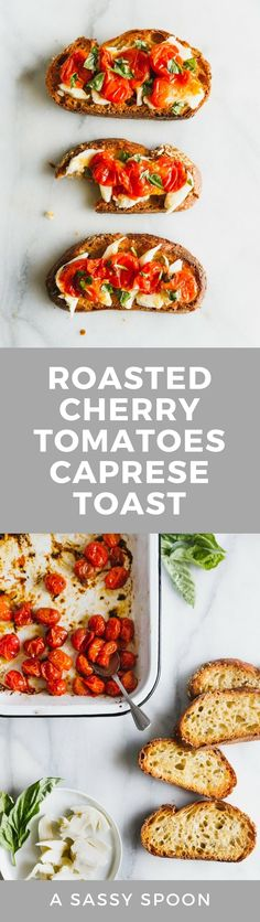 Caprese salad on toast! Cherry tomatoes are roasted until bursting and lightly browned then served with fresh mozzarella on thick, olive-oil-toasted bread. via @asassyspoon