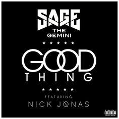 Sage The Gemini - Good Thing ft. Nick Jonas en mi blog: http://alexurbanpop.com/2015/05/21/sage-the-gemini-good-thing-nick-jonas/